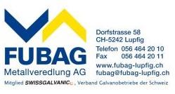 FUBAG AG Metallveredlung, Lupfig